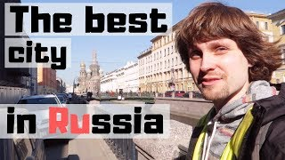 Saint Petersburg. The best city in Russia! ...or not? (Vlog 27)
