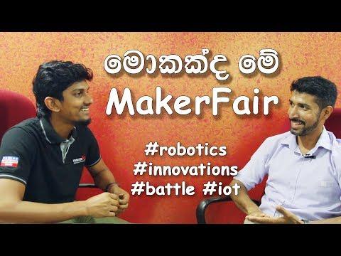 MakerFair Mini Engineering Exhibition - Kandy 2018