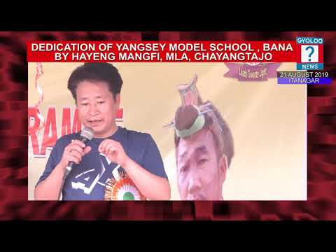 Yangsey Model School Dedication Program  On 13 August 2019