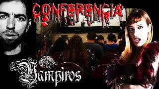 Vampiros: Más Allá del Mito (Conferencia)