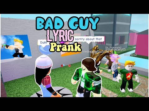 Billie Eilish - Bad Guy LYRIC PRANK IN ROBLOX