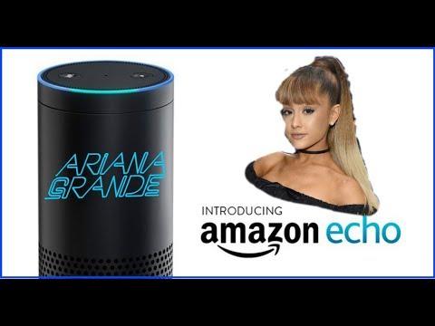 Amazon Echo: Ariana Grande Version