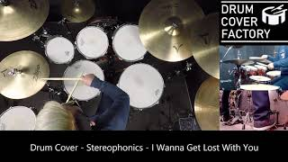 Stereophonics - I Wanna Get Lost With You - Drum Cover by 유한선[DCF]