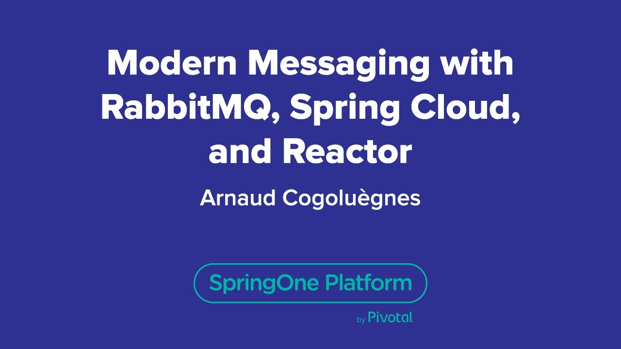 Modern Messaging with RabbitMQ, Spring Cloud and Reactor
