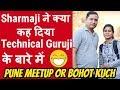 Sharmaji Technical Pune Meetup With MKTechnical - Grow Channel, Sharmji SEO Tips, Sharmji vs Guruji