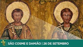 SÃO COSME E DAMIÃO | 26 DE SETEMBRO [CC]