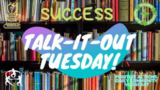 😊Talk It Out Tuesday 🌈 Success, Éxito 📅 Oct 20, 2020