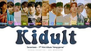 Gambar cover SEVENTEEN - 'Kidult' Lyrics Color Coded (Han/Rom/Eng)