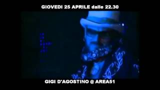 [PROMO] GIGI D'AGOSTINO @ AREA 51 LIVE (Giovedi 25 Aprile 2013) Resimi
