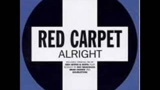 Red Carpet - Alright by Kelton