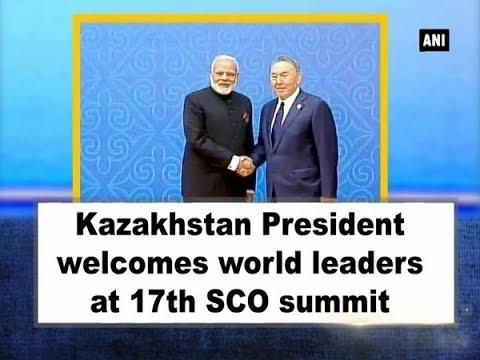 Kazakhstan President welcomes world leaders at 17th SCO summit - Kazakhstan News