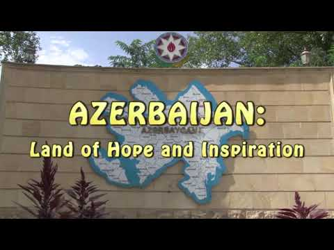 Azerbaijan: Land of Hope and Inspiration