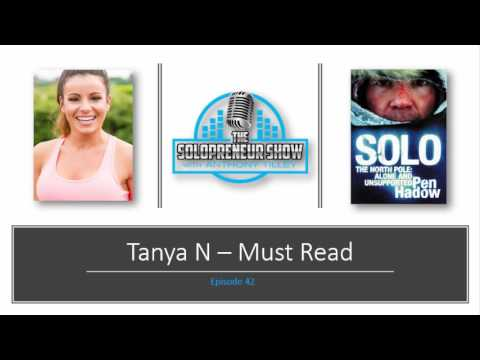The Solopreneur Show — Episode 42 Must Read with Tanya N.