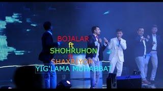 Bojalar Ft Shohruhxon Ft Shaxriyor Yig Lama Muhabbat 2017 NEW XIT MUSIC VERSION