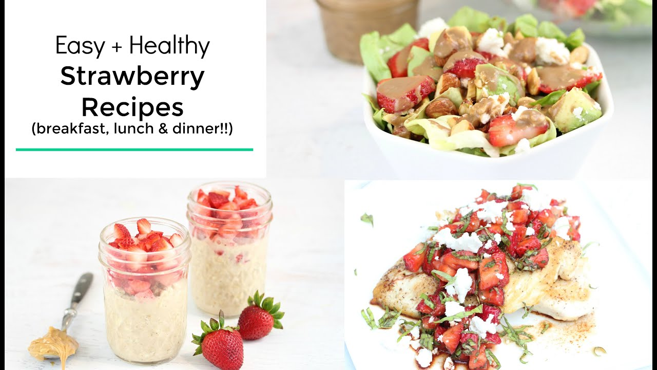 3 yummy strawberry recipes for breakfast lunch and dinner youtube forumfinder Image collections