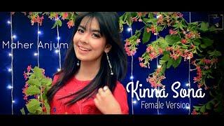 Kinna Sona | Female Version | MAHER ANJUM