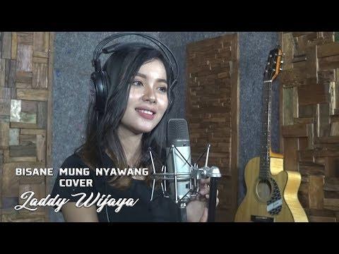 Bisane mung Nyawang [ cover ] by   LADDY WIJAYA