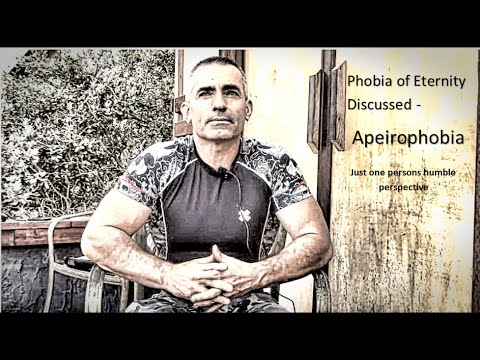 Phobia of Eternity Discussed - Apeirophobia
