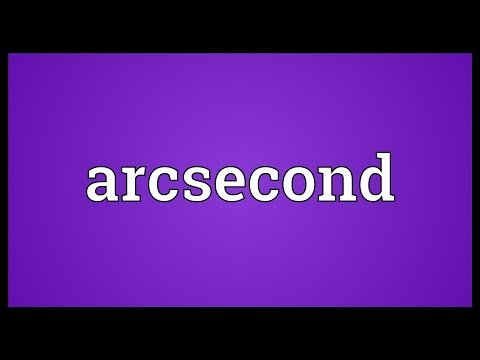 Arcsecond Meaning