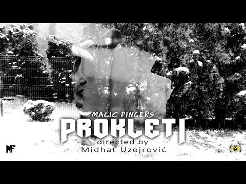 MAGIC FINGERS ✖️ PROKLETI (Official Music Video) #prokleti