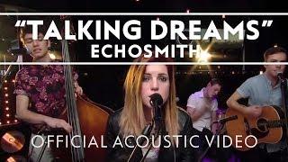 Скачать Echosmith Talking Dreams Acoustic Live
