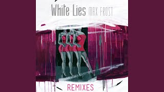 White Lies (The Soundmen Remix)