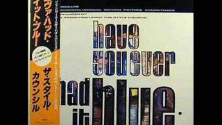THE STYLE COUNCIL - HAVE YOU EVER HAD IT BLUE - MR COOLS DREAM