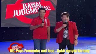 Funny version of Bakit ngayon ka lang Ms. Pops Fernandez and Jose ala Martin 🤣🤣🤣