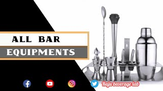Bar equipment and tool of any bar equipment layout | raju beverage lab