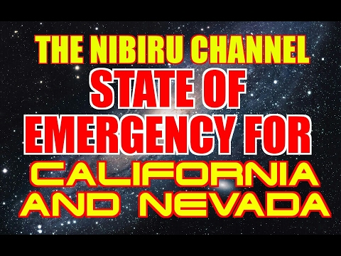 CALIFORNIA and NEVADA IN STATE OF EMERGENCY