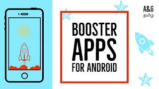 BEST BOOSTER APPS FOR ANDROID [  FAST OUR DEVICE] [APPS & GAMES TAMIL]