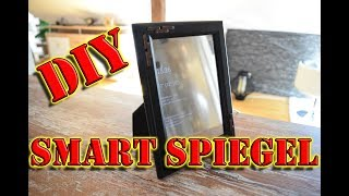 DIY Magic Mirror selber bauen / Smart Spiegel / Smart Mirror deutsch