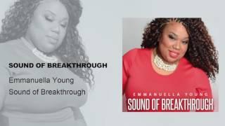 Emmanuella Young - Sound of Breakthrough (Official Audio)