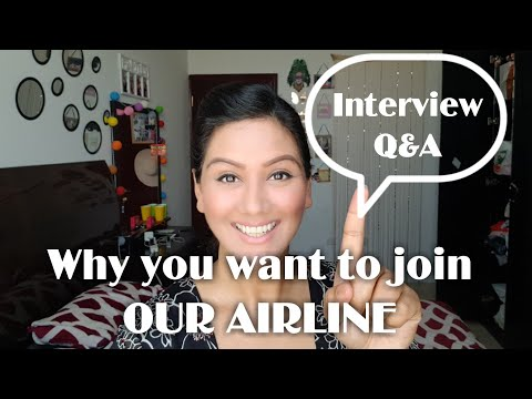 Cabin Crew Interview Q&A-Why you want to Join Our AIRLINE