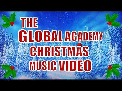 The Global Academy Christmas Music Video 2017!!!