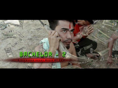 Bachelor -2 A new kokborok short movie || new kokborok short film || kokborok video 2018