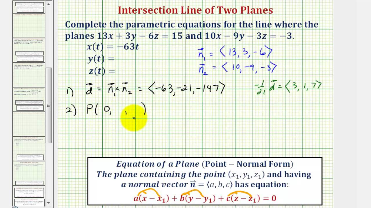 Ex 2: Find the Parametric Equations of the Line of Intersection of ...