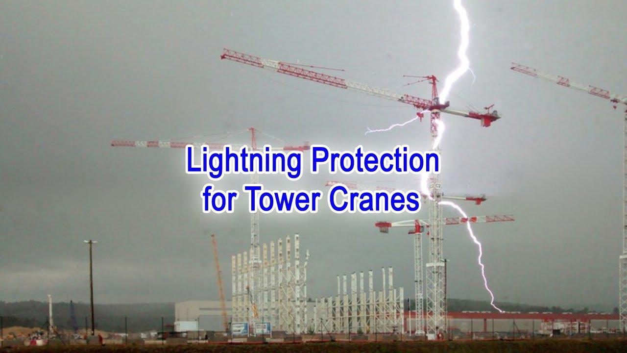 Lightning Protection For Tower Cranes Evodis Lightning