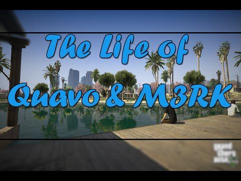 GTA Online - The Life of Quavo & M3RK [Movie]
