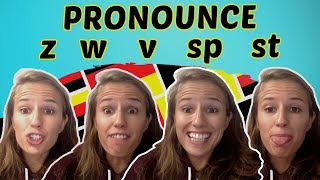 GERMAN PRONUNCIATION 11: Learn to Pronounce Z, W and V, SP and ST ✌️✌️✌️