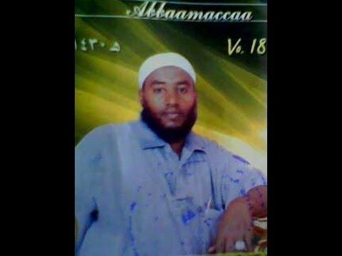 Raayyaa Abbaamacca 18|||OROMO ISLAMIC POAM (AFAAN OROMO MANZUMA)