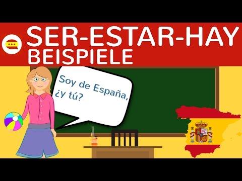 Ser, Estar, Hay - Übungen & Beispiele Zum Unterschied, Bildung, Konjugation - Spanisch Grammatik