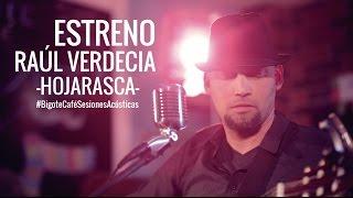 Raúl Verdecia -Hojarasca- #BCSAE3
