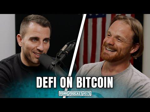DeFi on Bitcoin Explained   Edan Yago   Pomp Podcast #575