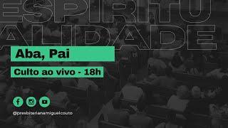 Espiritualidade, Aba Pai   Marcio Daflon   Romanos 8.12-17