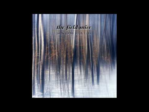 The Field Mice - Snowball (full album) 1989