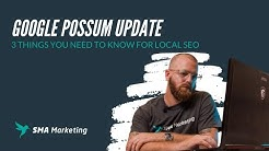 Google Possum Update  3 Things You Need to Know for Local SEO
