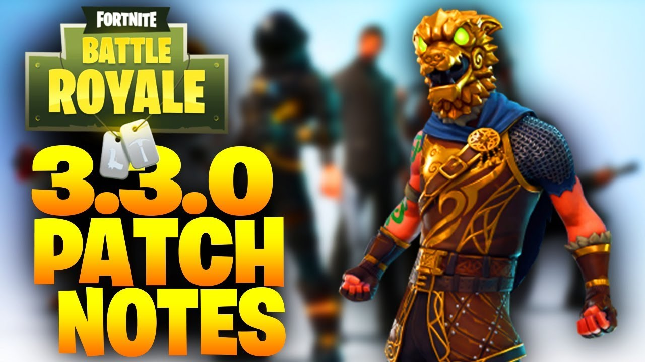 FORTNITE 3.3.0 UPDATE PATCH NOTES - Fortnite: Battle ...