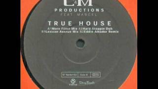 C & M Productions - True House Music (Hard Steppin