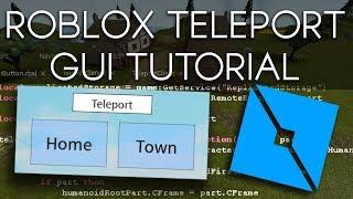 ROBLOX Teleport Gui - 2019 Scripting Tutorial (Navigation/Home Button avec GUI)